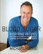Blood Sugar : New in Paperback -  Michael Moore