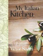 My Italian Kitchen - Scerri Victor