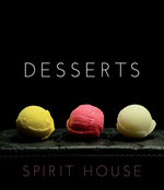 Desserts - Spirit House - Brierty Helen