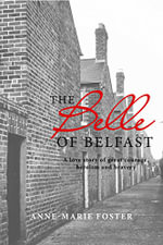 The Belle of Belfast - Anne-Marie Foster
