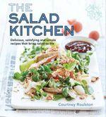 Salad Kitchen The - Roulston Courtney