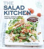 The Salad Kitchen - Roulston Courtney