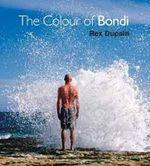 The Colour of Bondi - Rex Dupain