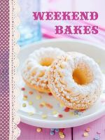 Shopping Recipe Notes : Weekend Bakes - Lorena Susak