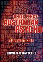 CIS : Derek Percy-Australian Psycho - New Holland Publishers