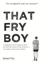 That Fry Boy - James Fry