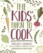 The Kids' Turn to Cook - Margaret Brooker