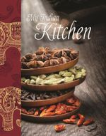 My Indian Kitchen - Belinda Nagy