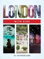 London with Kids - Angela Sutherland