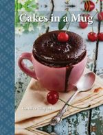 Cakes in a Mug - Clayton Candice