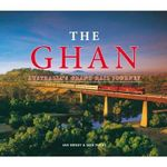 The Ghan : Australia's Grand Rail Journey - Ian Grady