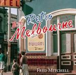 Mini Retro Melbourne - Fred Mitchell