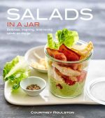 Salads in a Jar - Courtney Roulston