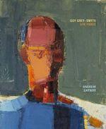 Guy Grey-Smith : Life Force - Andrew Gaynor