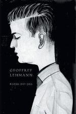 Poems 1957-2013 - Geoffrey Lehmann