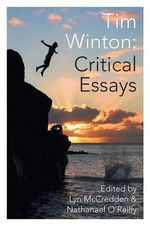 Tim Winton : Critical Essays - Lyn McCredden