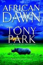 African Dawn - Tony Park