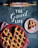 The Good Life - Adrian Richardson