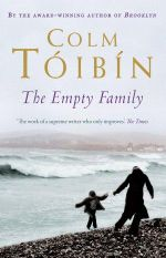 The Empty Family - Colm Toibin