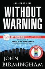 Without Warning : Get Reading! 2011 Edition - John Birmingham