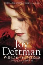 Wind in the Wires - Joy Dettman