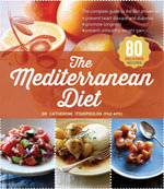 The Mediterranean Diet - Catherine, Dr. Itsiopoulos