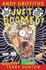 Just Doomed! : JUST! Series: Book 8 - Andy Griffiths