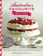 Australia's Favourite Recipes : Cherished family recipes from around the country