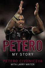Petero : My Story - Petero Civoniceva