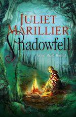 Shadowfell : Shadowfell Series : Book 1 - Juliet Marillier