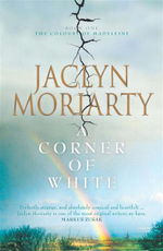 A Corner of White : The Colours of Madel - Jaclyn Moriarty