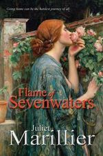 Flame of Sevenwaters : The Sevenwaters Series 6 - Juliet Marillier