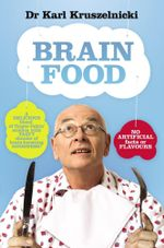 Brain Food - Dr Karl Kruszelnicki