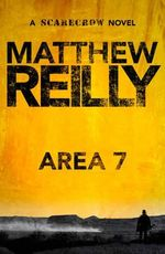 Area 7 : Scarecrow : Book 2 - Matthew Reilly