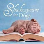 Shakespeare for Dogs - William Shakespeare