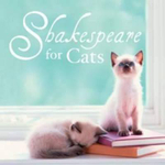 Shakespeare for Cats - William Shakespeare