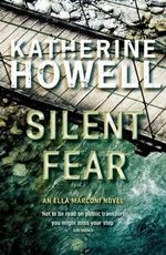 Silent Fear - Katherine Howell