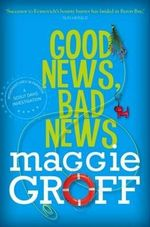 Good News, Bad News : Scout Davis - Maggie Groff