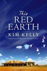 This Red Earth - Kim Kelly