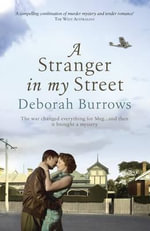 A Stranger in My Street - Deborah Burrows