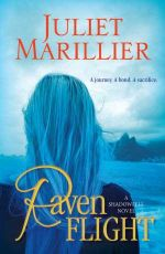 Raven Flight : Shadowfell Series : Book 2 - Juliet Marillier