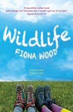 Wildlife : Winner of the 2014 CBCA for Older Readers - Fiona Wood