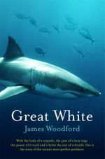 Great White - James Woodford