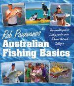 Rob Paxevanos' Fishing Basics - Rob Paxevanos