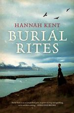 Burial Rites - Hannah Kent