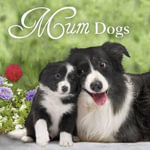 Mum Dogs - Pan Macmillan