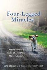 Four-Legged Miracles - Brad and Hansen Steiger