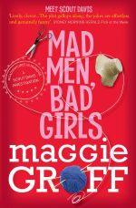 Mad Men, Bad Girls : Scout Davis - Maggie Groff