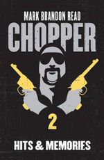 Chopper 2 : Hits and Memories - Mark Brandon Read