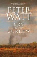 Cry of the Curlew - Peter Watt